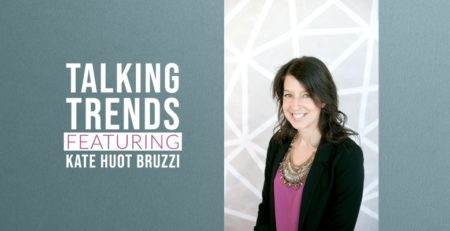Graphic Design Kate Huot Bruzzi Talks Trends